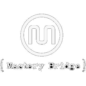Mastery bridge